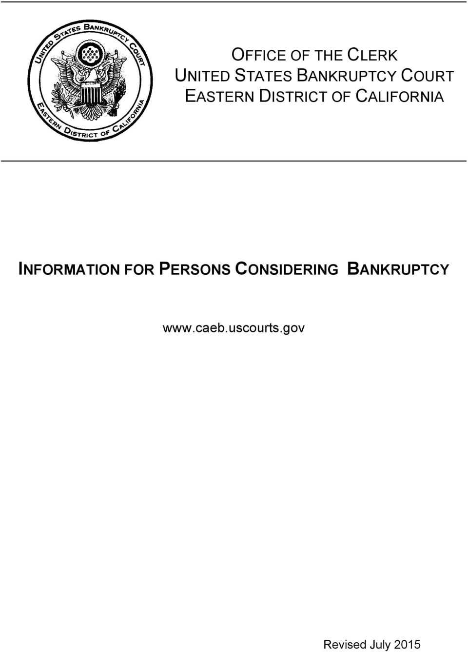 CALIFORNIA INFORMATION FOR PERSONS