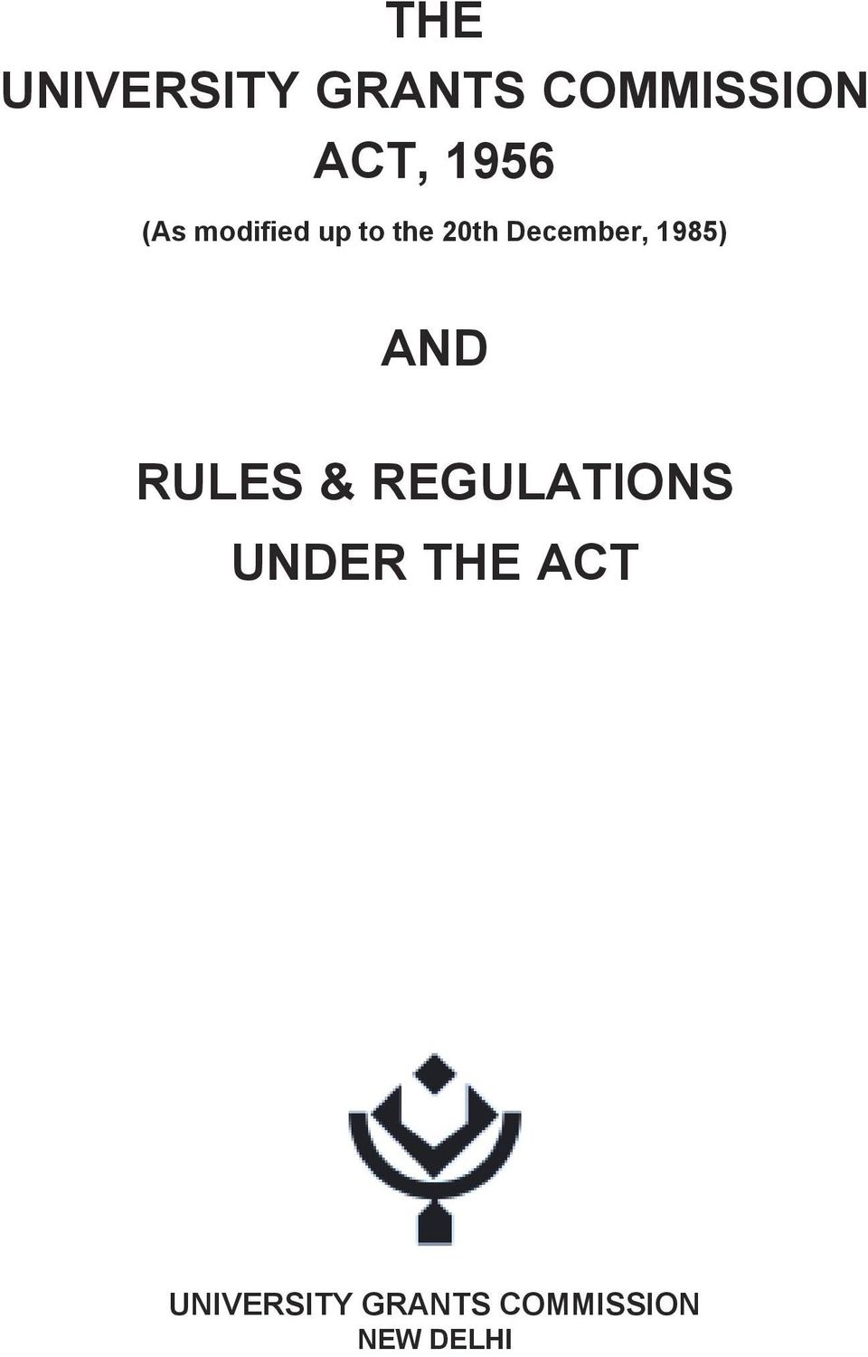 December, 1985) AND RULES & REGULATIONS