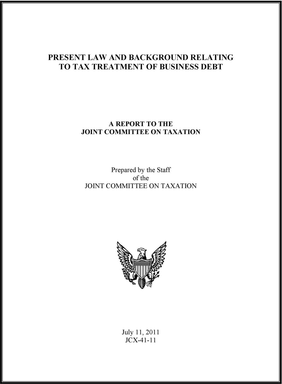 COMMITTEE ON TAXATION Prepared by the Staff of