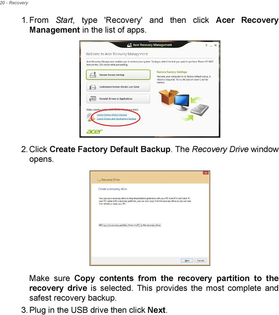 Click Create Factory Default Backup. The Recovery Drive window opens.