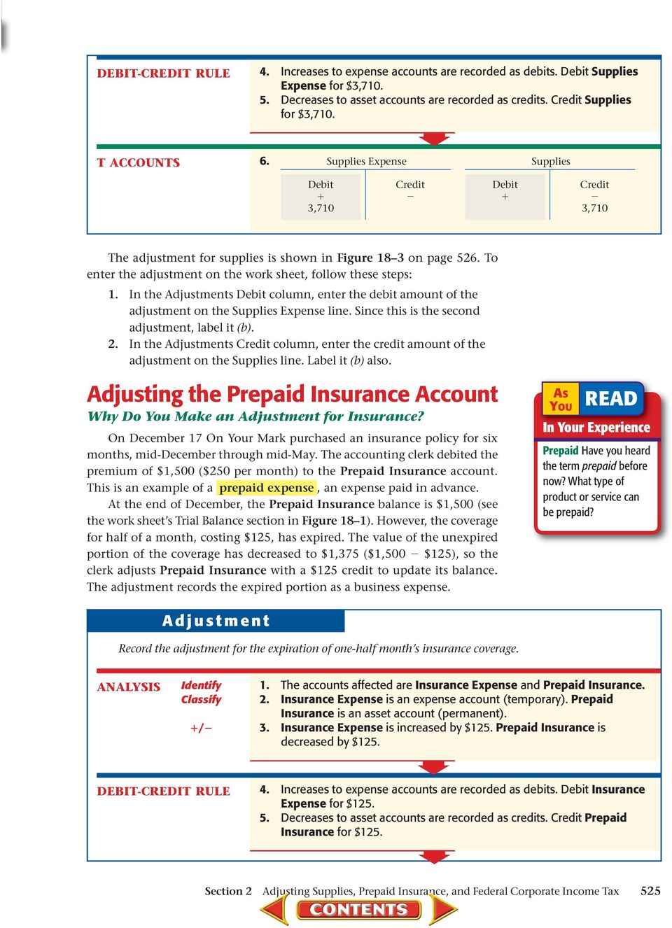 In the Adjustments Debit column, enter the debit amount of the adjustment on the Supplies Expense line. Since this is the second adjustment, label it (b). 2.