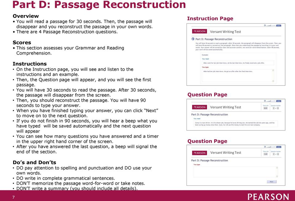Instruction Page Instructions On the Instruction page, you will see and listen to the instructions and an example. Then, the Question page will appear, and you will see the first passage.