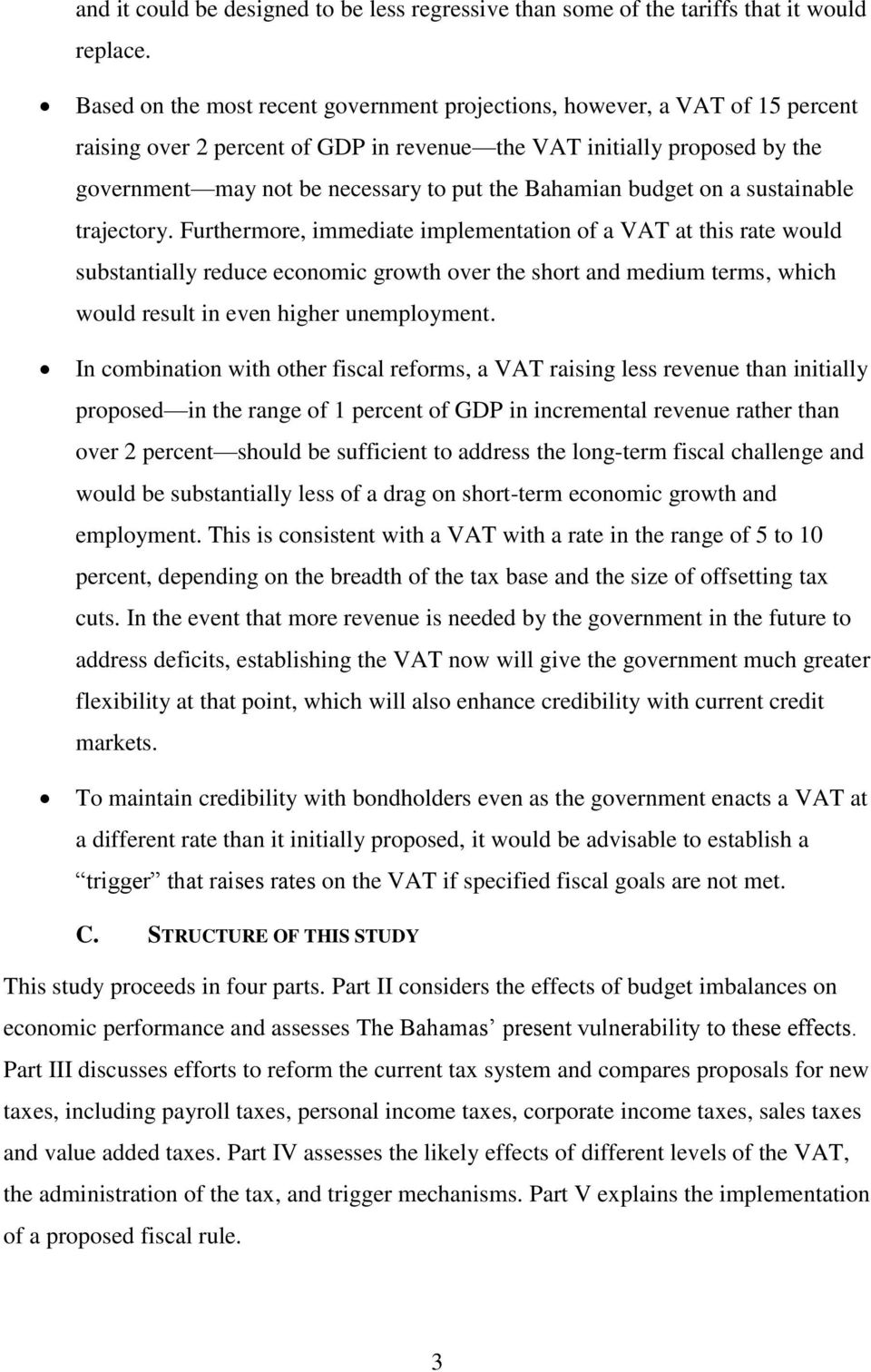 Bahamian budget on a sustainable trajectory.