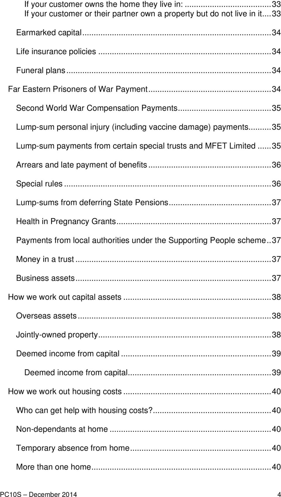 .. 35 Lump-sum payments from certain special trusts and MFET Limited... 35 Arrears and late payment of benefits... 36 Special rules... 36 Lump-sums from deferring State Pensions.