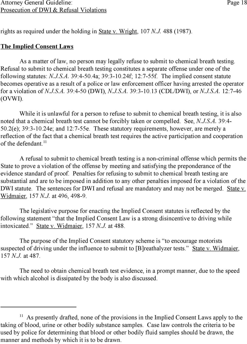 Refusal to submit to chemical breath testing constitutes a separate offense under one of the following statutes: N.J.S.A. 39:4-50.4a; 39:3-10.24f; 12:7-55f.