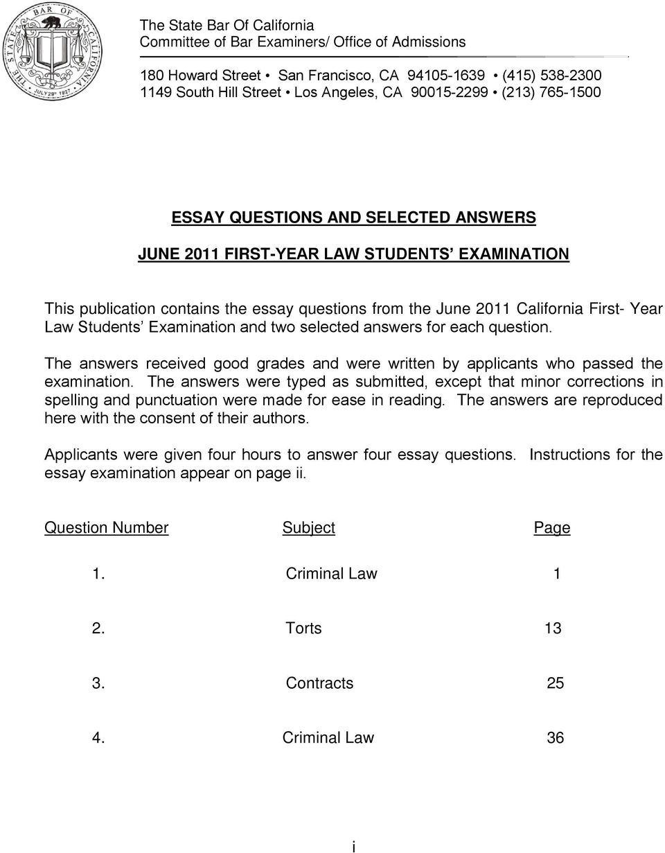 Examination and two selected answers for each question. The answers received good grades and were written by applicants who passed the examination.