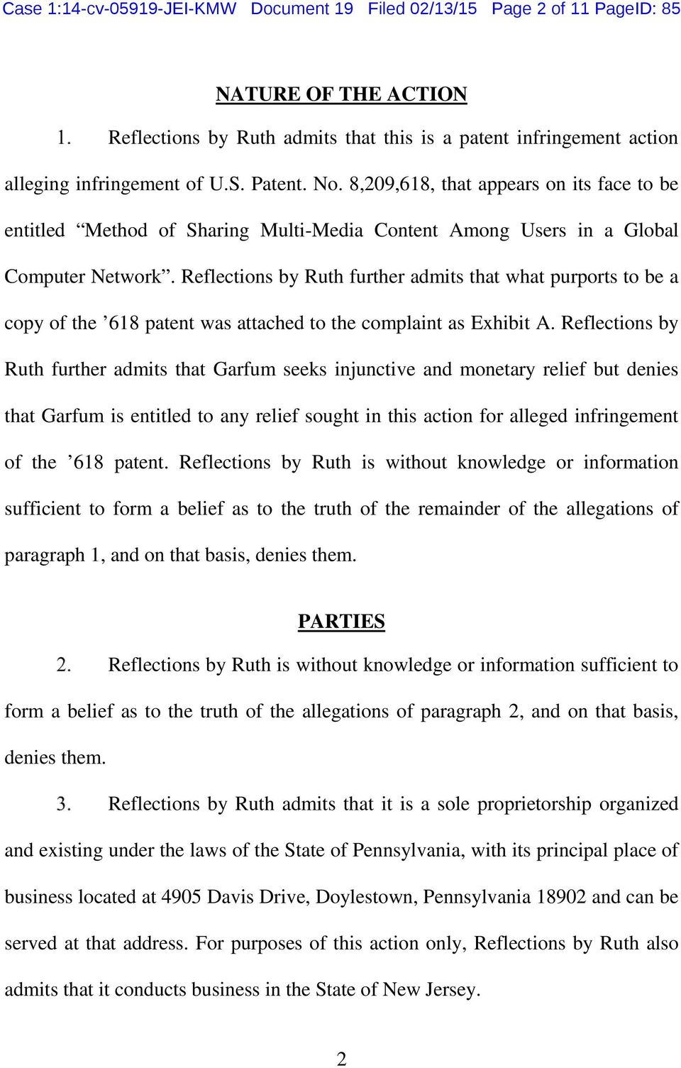 Reflections by Ruth further admits that what purports to be a copy of the 618 patent was attached to the complaint as Exhibit A.