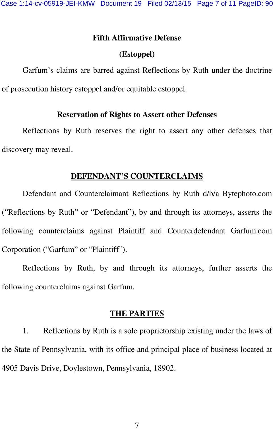 DEFENDANT S COUNTERCLAIMS Defendant and Counterclaimant Reflections by Ruth d/b/a Bytephoto.