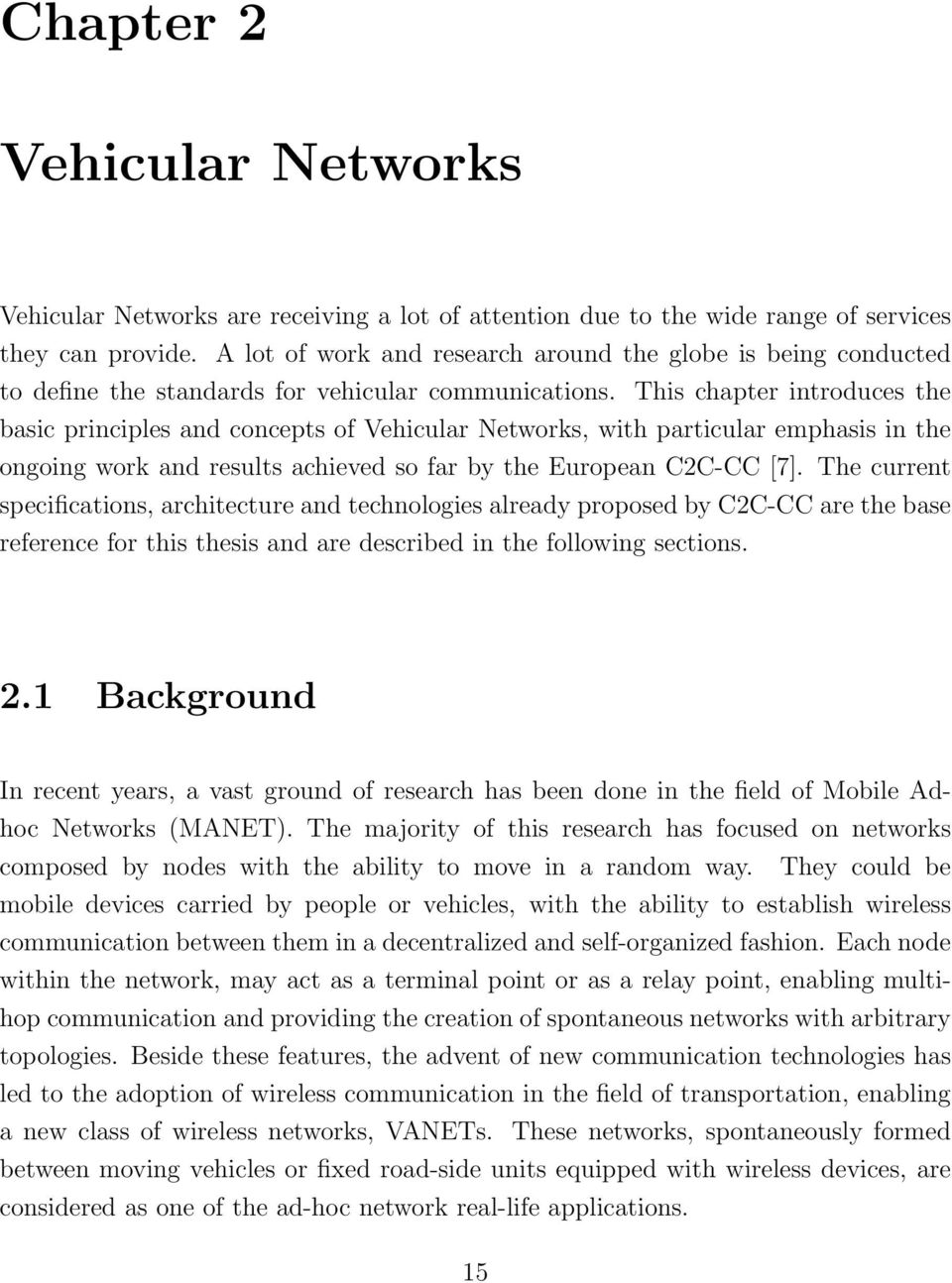 phd thesis on ad hoc networks Xue, lei (2005) internet connection method for mobile ad hoc wireless networks phd thesis, university of warwick.