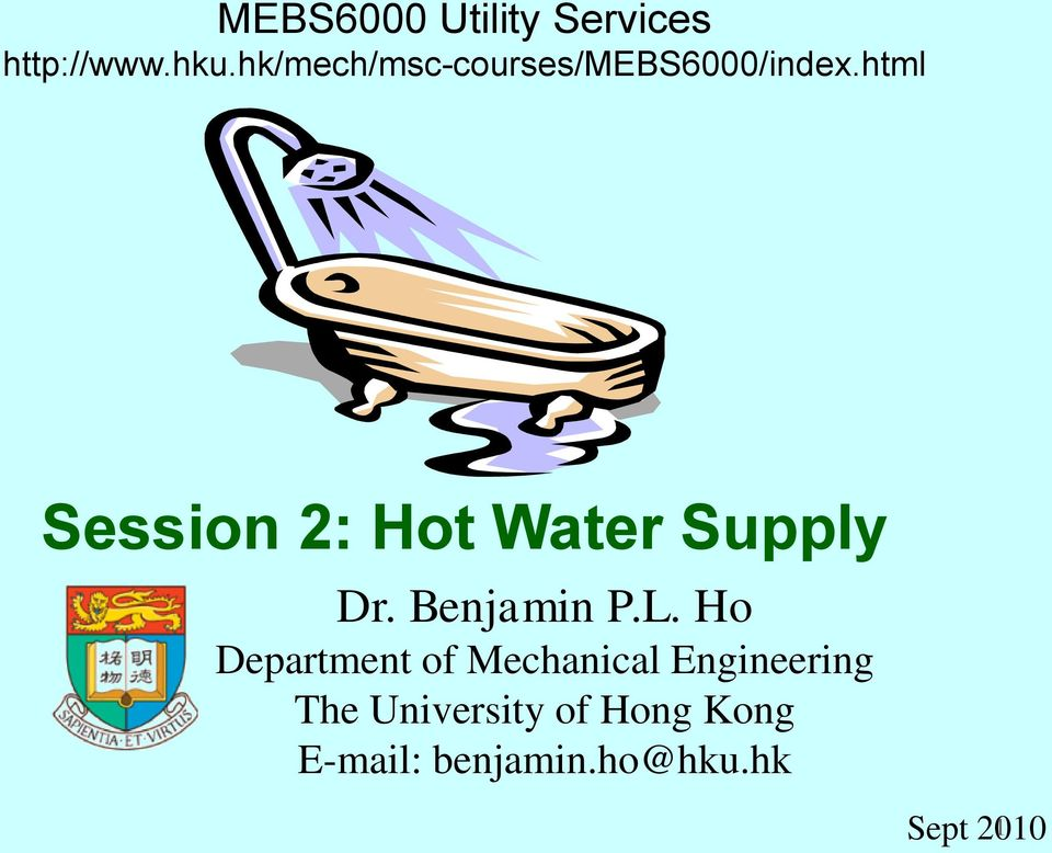 html Session 2: Hot Water Supply Dr. Benjamin P.L.