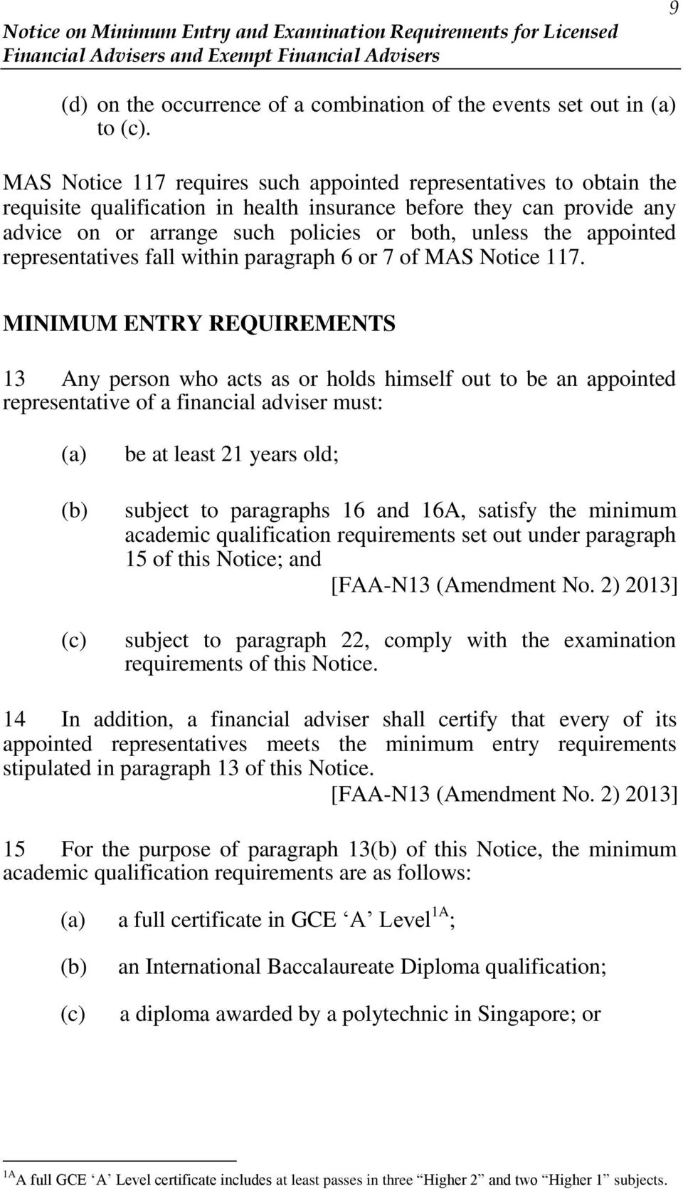 appointed representatives fall within paragraph 6 or 7 of MAS Notice 117.