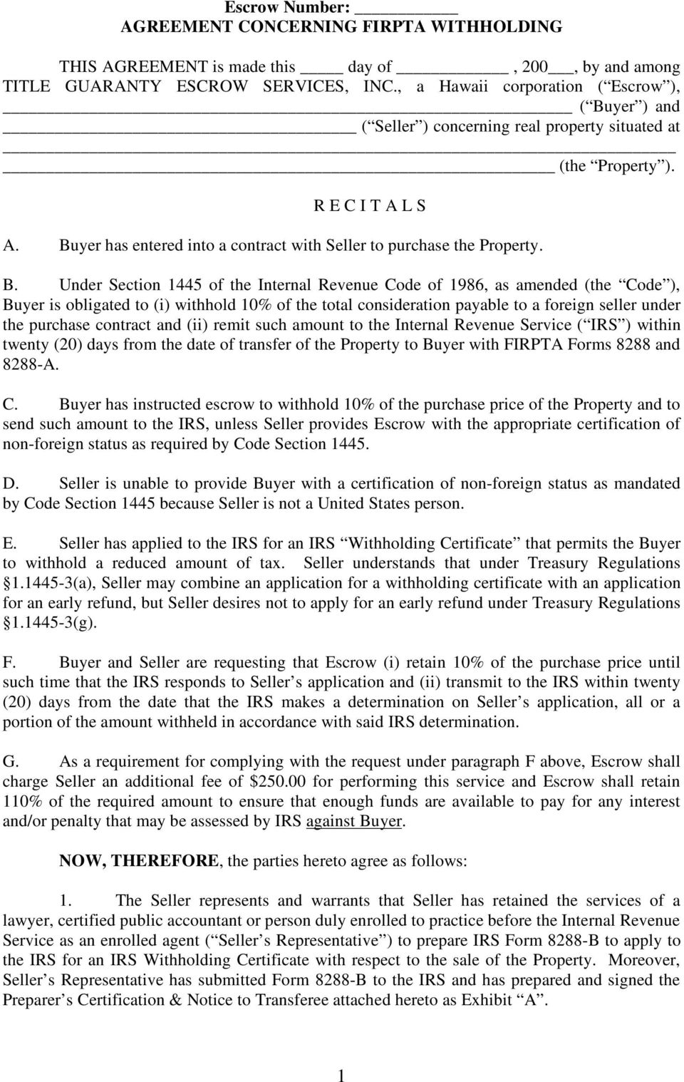 Escrow number agreement concerning firpta withholding pdf buyer has entered into a contract with seller to purchase the property b falaconquin