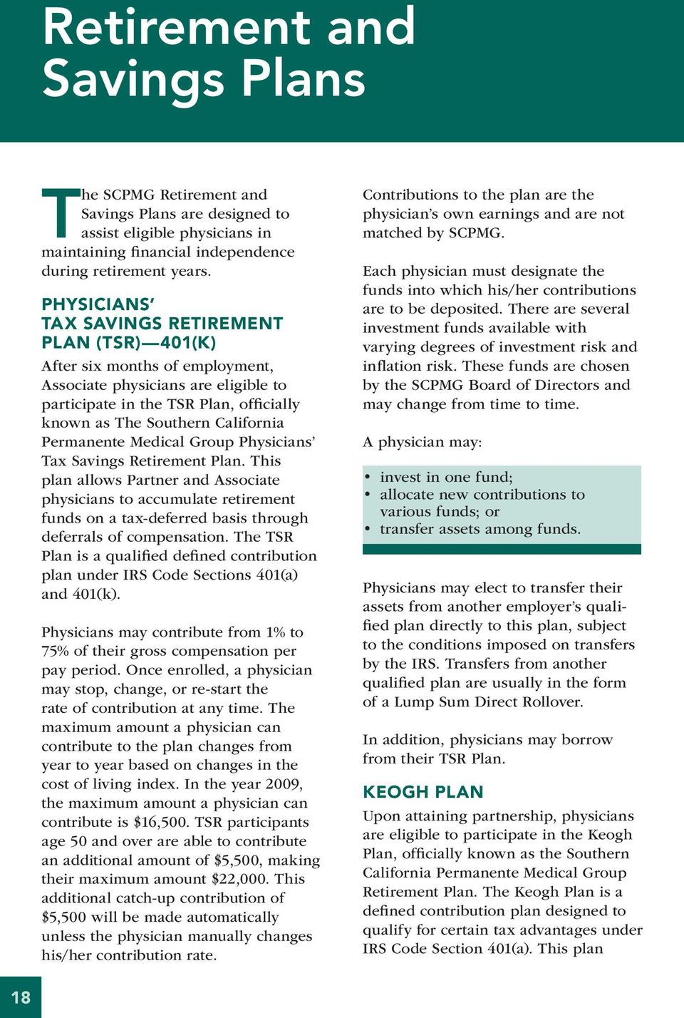 Permanente Medical Group Physicians Tax Savings Retirement Plan.