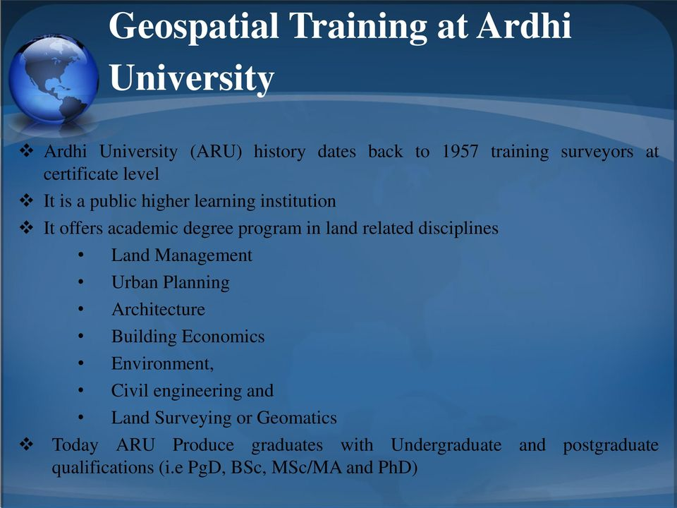 disciplines Land Management Urban Planning Architecture Building Economics Environment, Civil engineering and Land