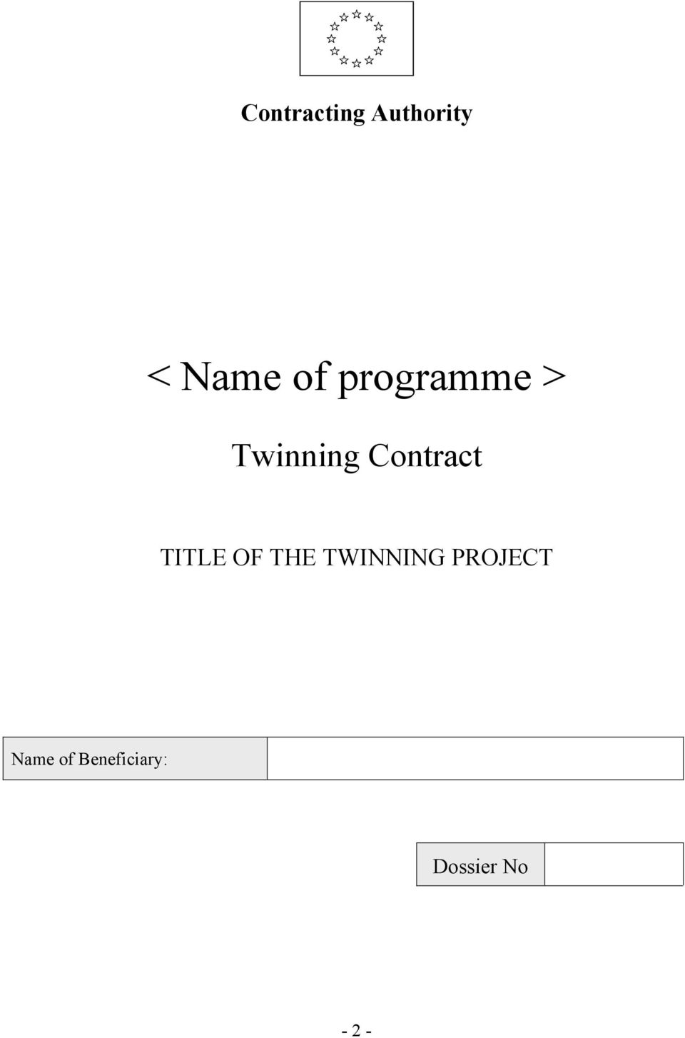 TITLE OF THE TWINNING PROJECT