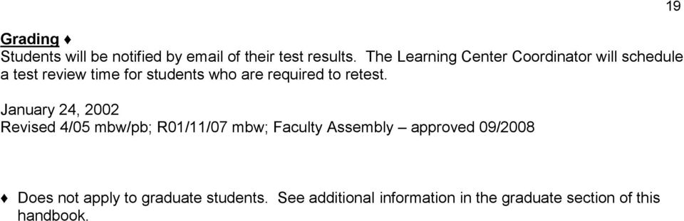 required to retest.