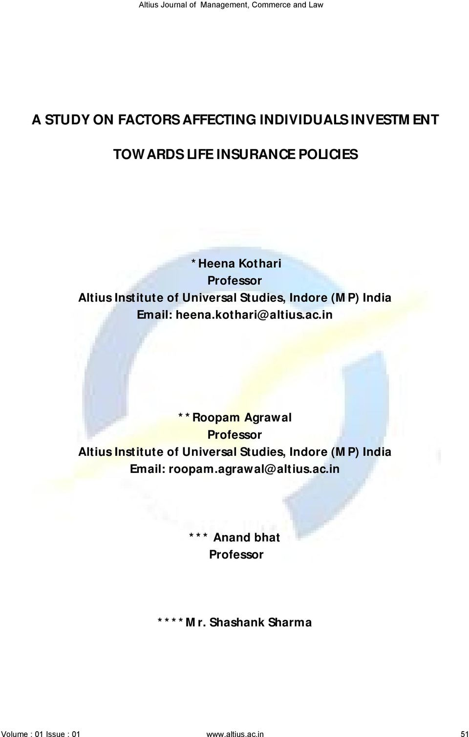 in **Roopam Agrawal Professor Altius Institute of Universal Studies, Indore (MP) India Email: roopam.