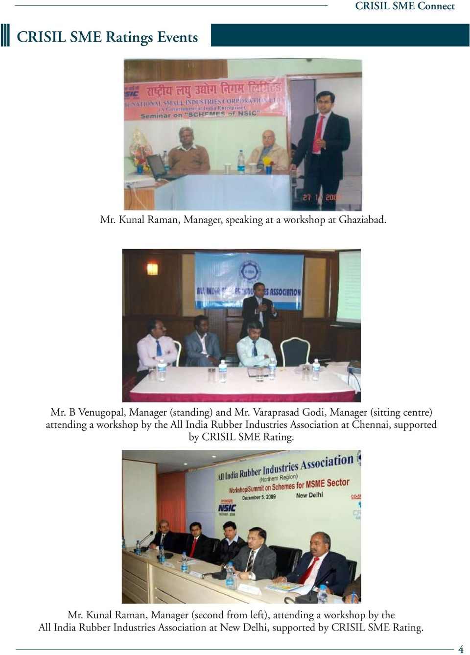 Association at Chennai, supported by CRISIL SME. Mr.