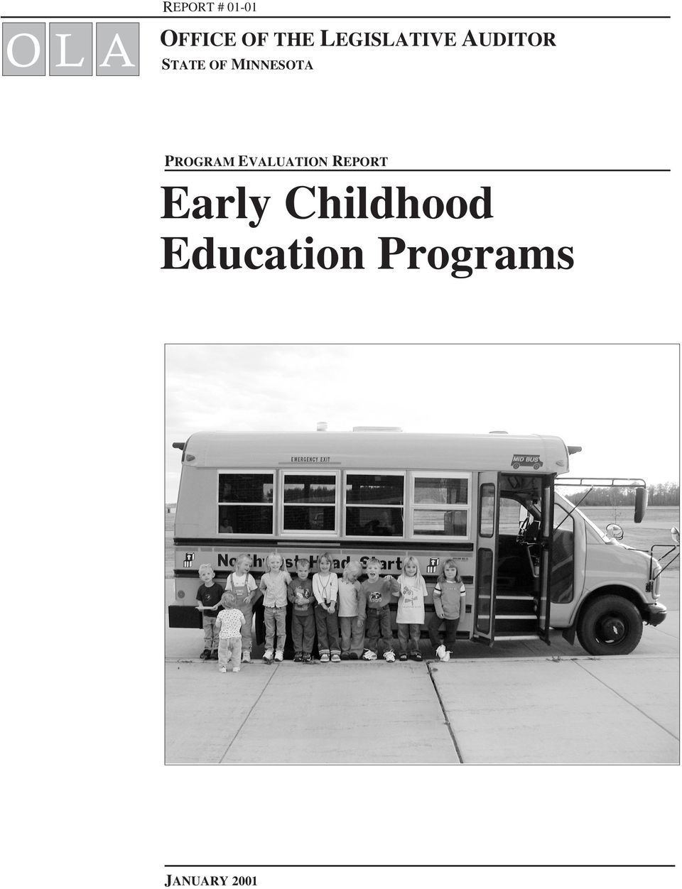 MINNESOTA PROGRAM EVALUATION REPORT