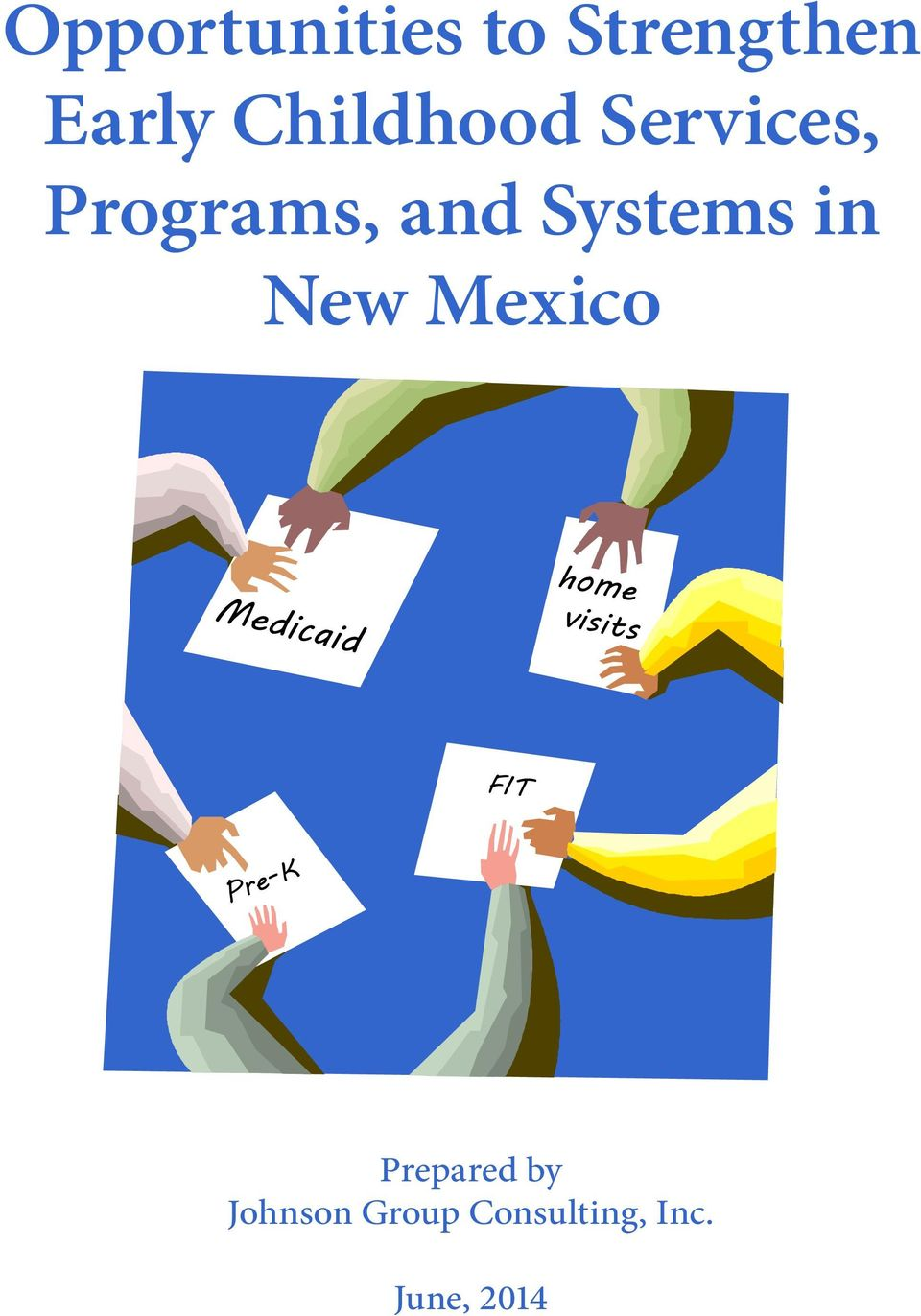 Mexico Medicaid home visits FIT Pre-K