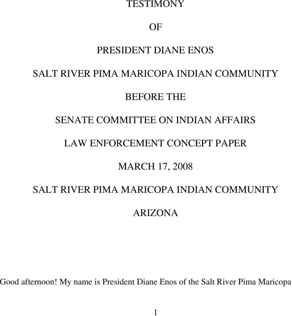 CONCEPT PAPER MARCH 17, 2008 SALT RIVER PIMA MARICOPA INDIAN COMMUNITY
