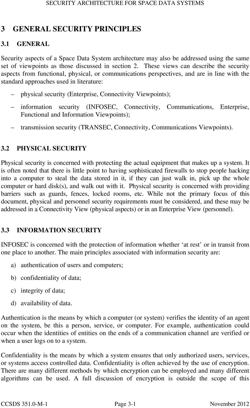 (Enterprise, Connectivity Viewpoints); information security (INFOSEC, Connectivity, Communications, Enterprise, Functional and Information Viewpoints); transmission security (TRANSEC, Connectivity,