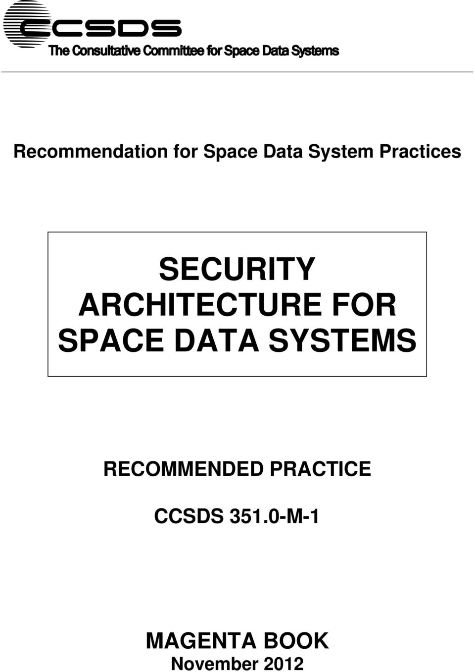 SPACE DATA SYSTEMS RECOMMENDED