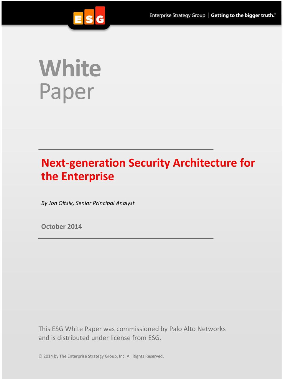 October 2014 This ESG White Paper was commissioned by
