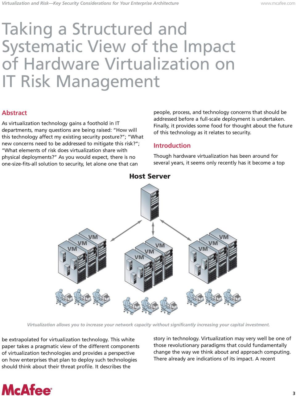 ; What elements of risk does virtualization share with physical deployments?