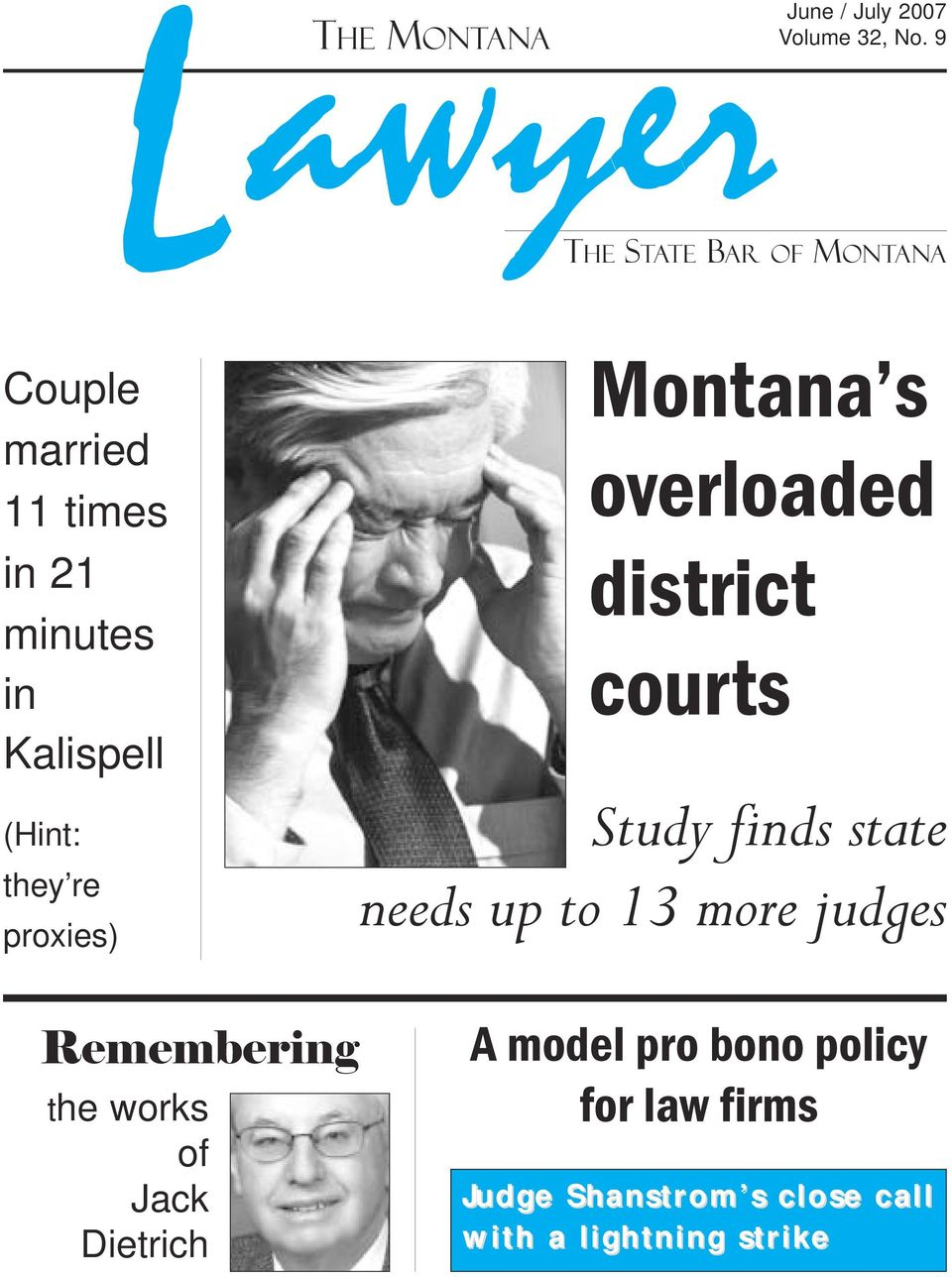 re proxies) Montana s overloaded district courts Study finds state needs up to 13 more