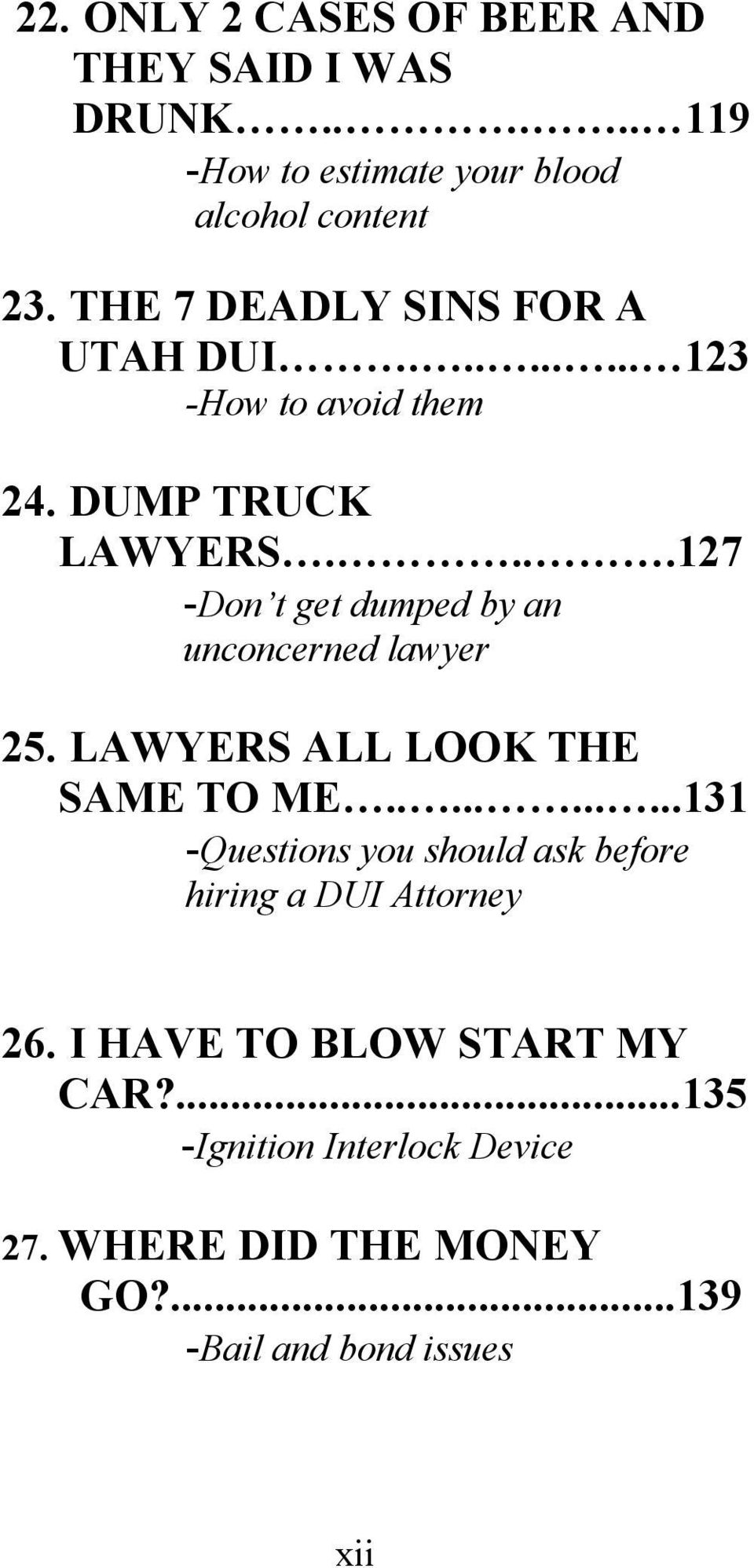 ...127 -Don t get dumped by an unconcerned lawyer 25. LAWYERS ALL LOOK THE SAME TO ME.