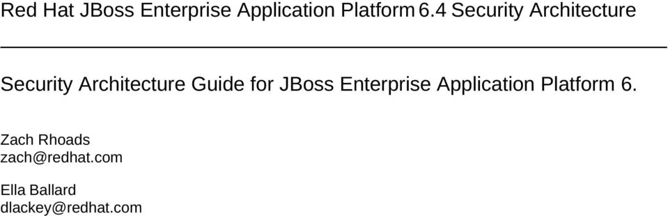 Guide for JBoss Enterprise Application Platform 6.