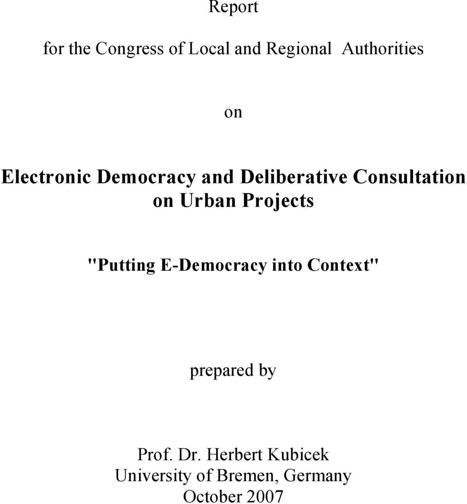 "Projects ""Putting E-Democracy into Context"" prepared by Prof."