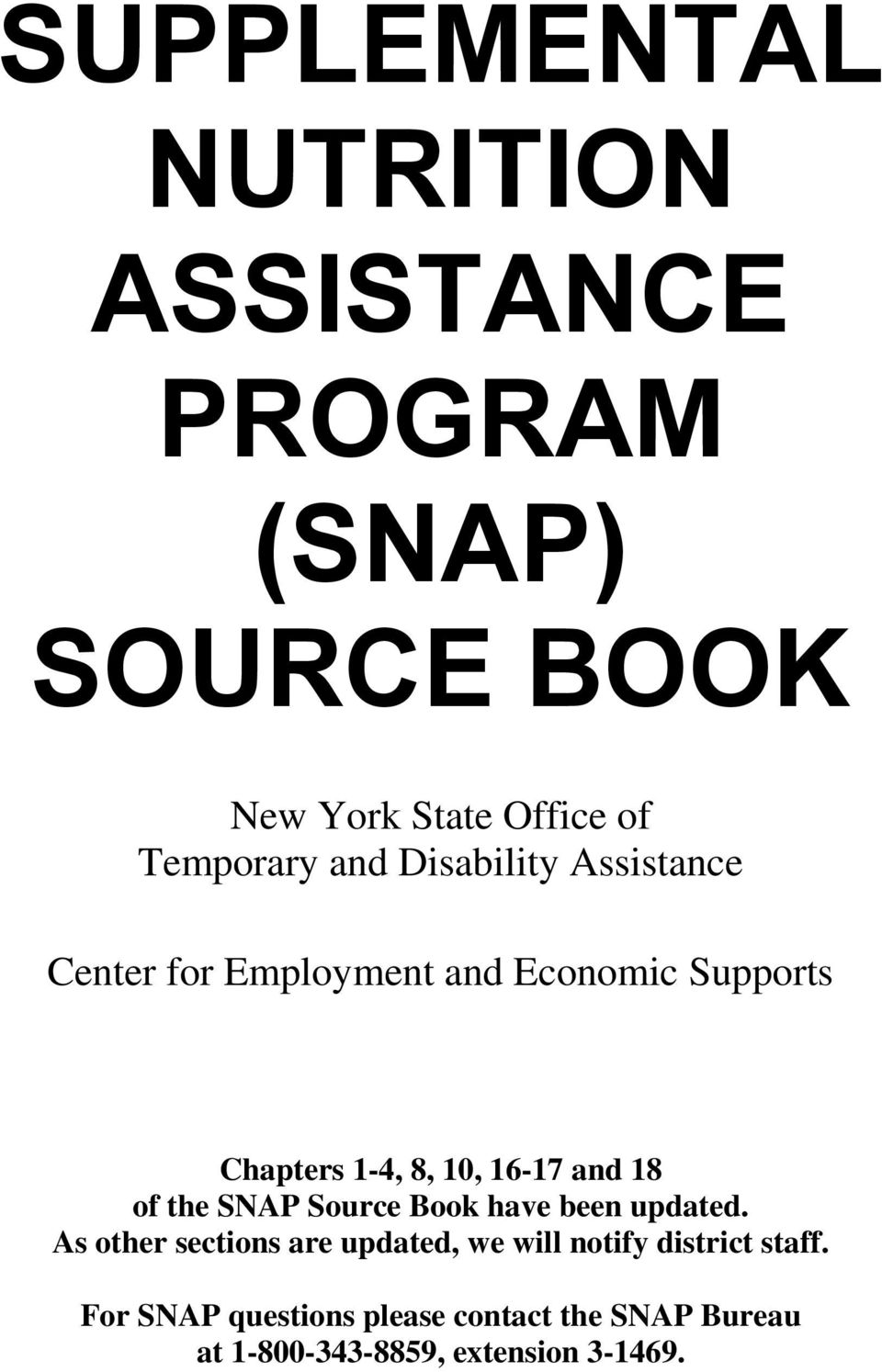 and 18 of the SNAP Source Book have been updated.