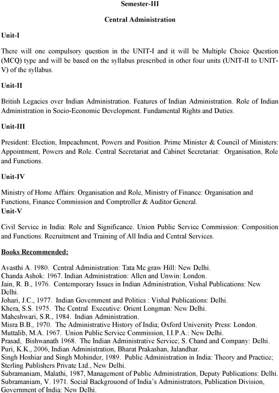 Central Secretariat and Cabinet Secretariat: Organisation, Role and Functions.