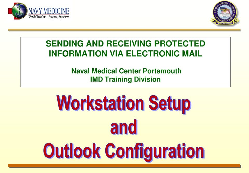ELECTRONIC MAIL Naval Medical