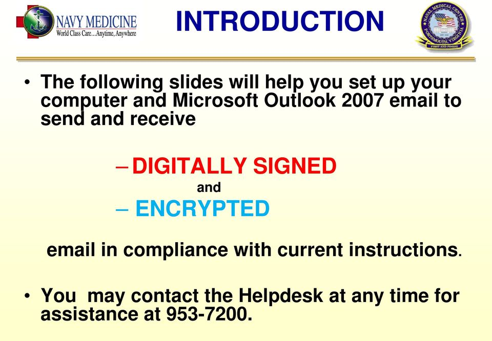 DIGITALLY SIGNED and ENCRYPTED email in compliance with current