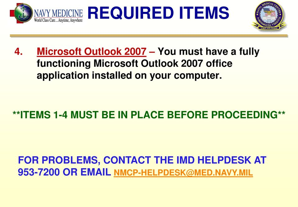 Outlook 2007 office application installed on your computer.