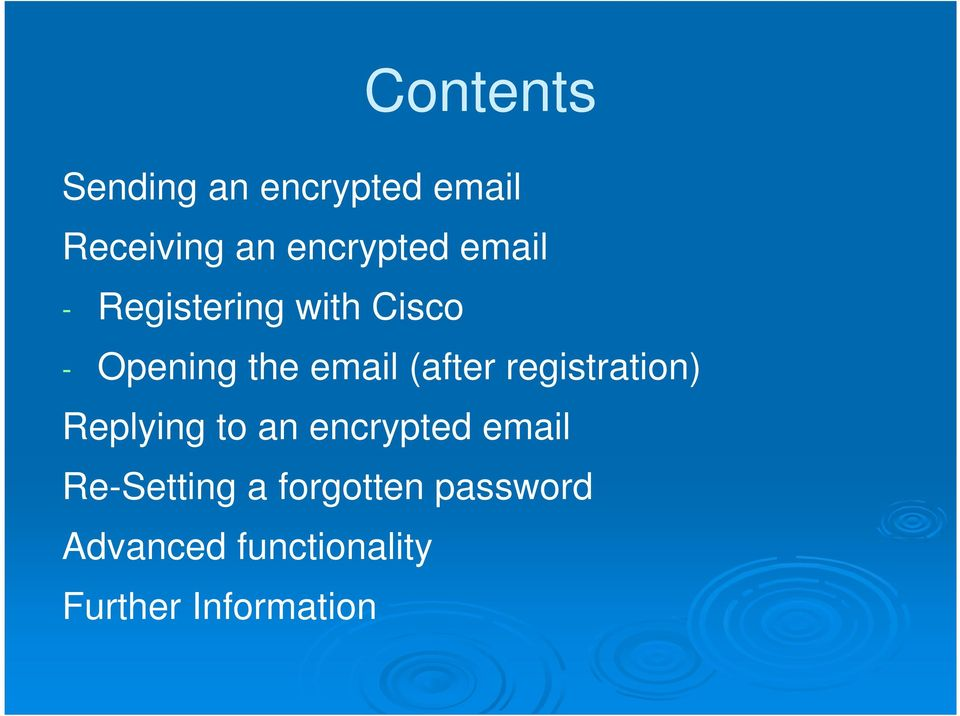 registration) Replying to an encrypted email Re-Setting a