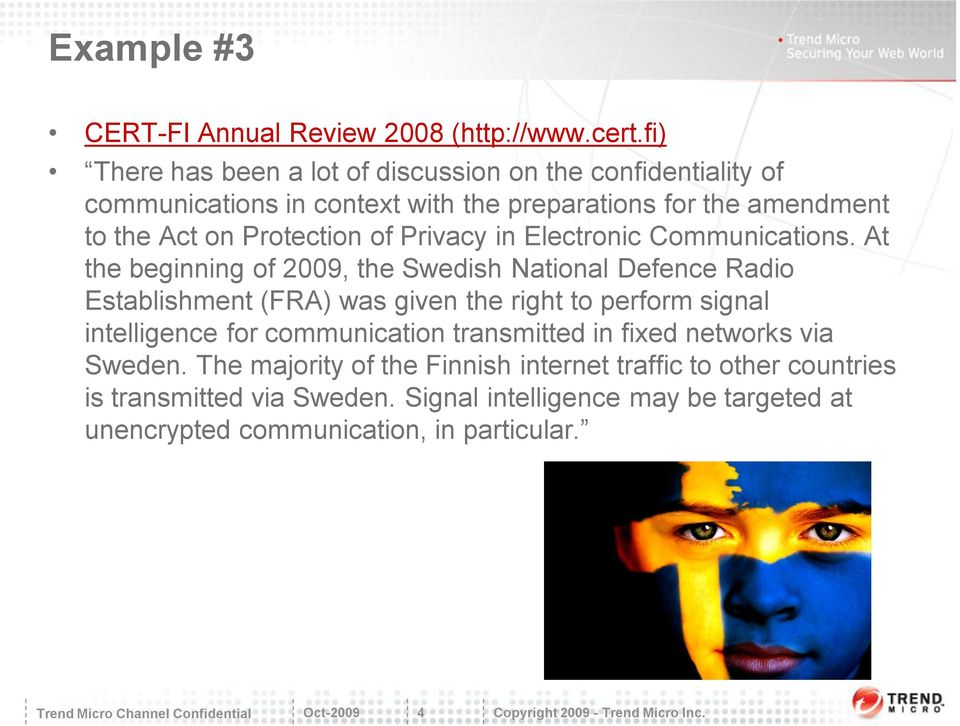 of Privacy in Electronic Communications.