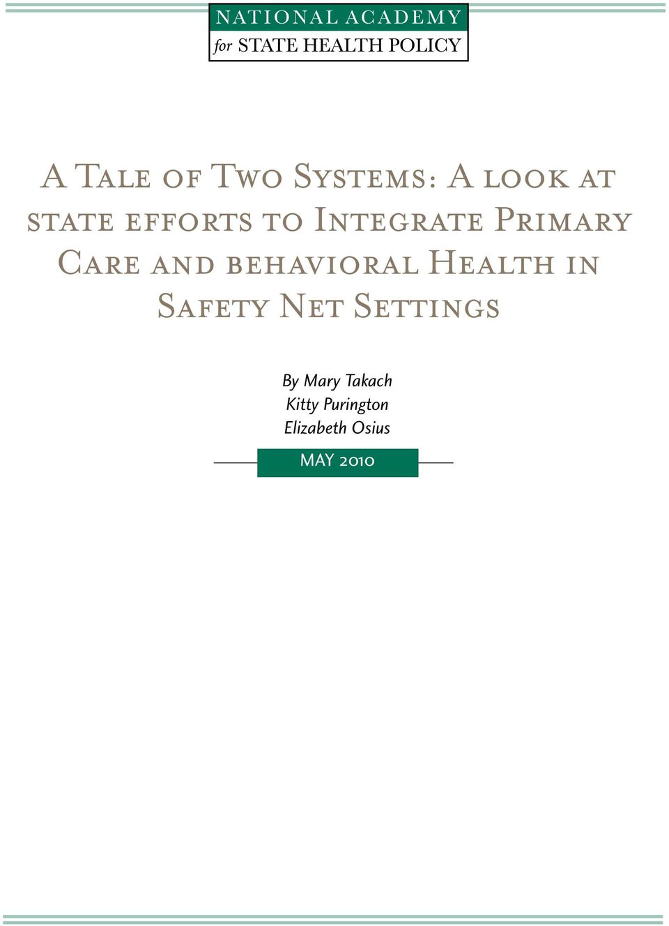 behavioral Health in Safety Net Settings By