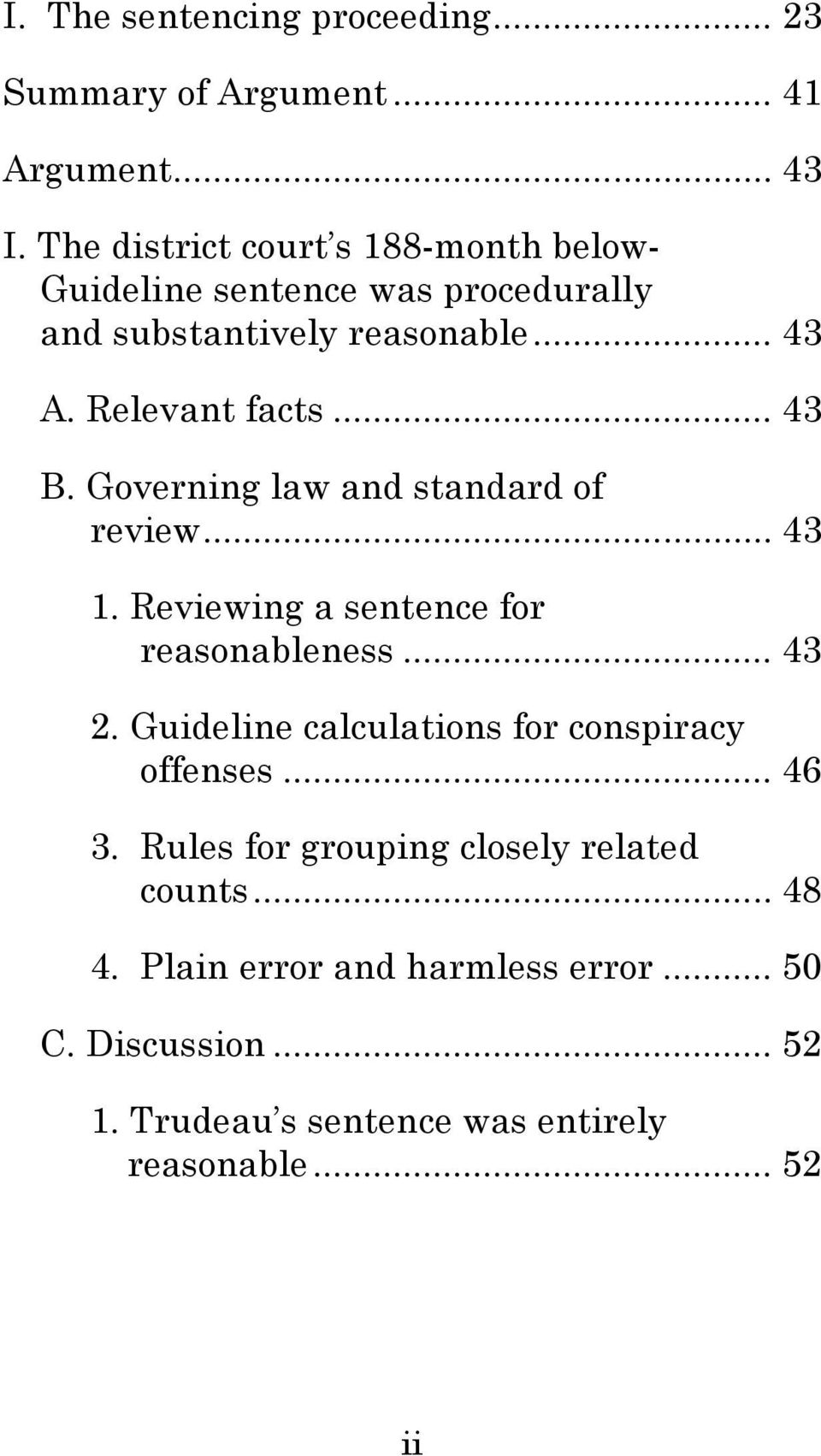 .. 43 B. Governing law and standard of review... 43 1. Reviewing a sentence for reasonableness... 43 2.