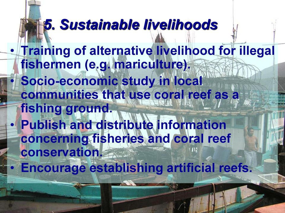 Socio-economic study in local communities that use coral reef as a fishing