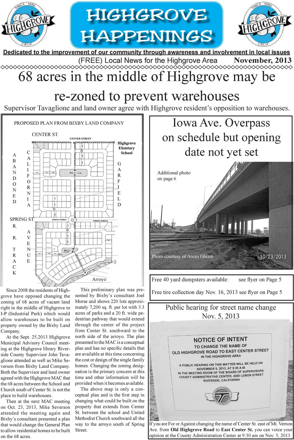 PROPOSED PLAN FROM BIXBY LAND COMPANY A B A N D O N E D C A L I F O R N I A CENTER ST. G A R F I E L D Iowa Ave. Overpass on schedule but opening date not yet set Additional photo on page 6 SPRING ST.