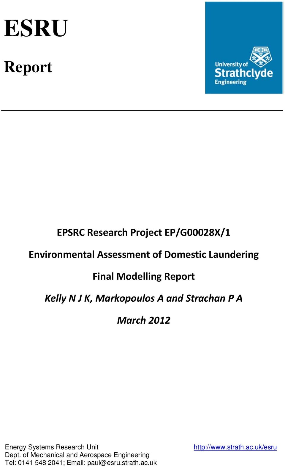 Strachan P A March 2012 Energy Systems Research Unit Dept.