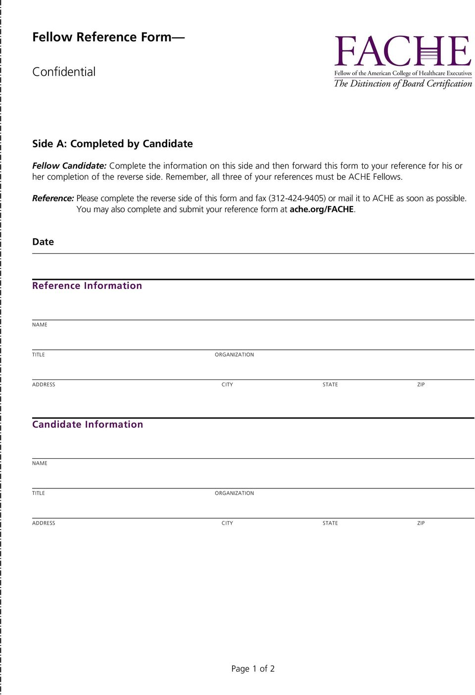 College of Healthcare Executives Reference: Please complete the reverse side of this form and fax (312-424-9405) or mail it to ACHE as soon as possible.