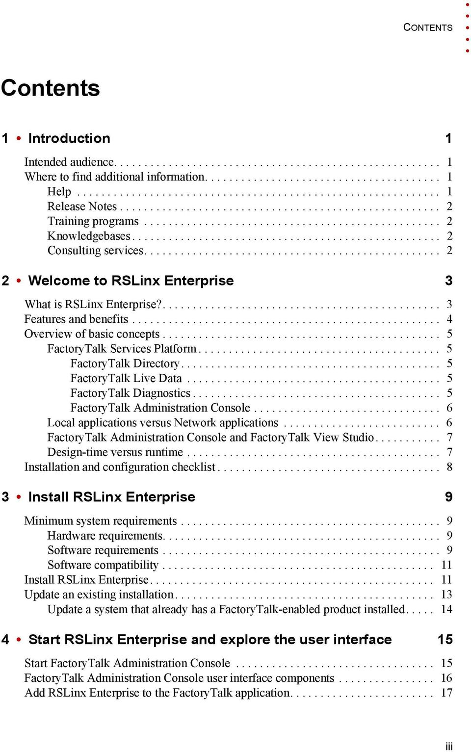 .................................................. 2 Consulting services................................................. 2 2 Welcome to RSLinx Enterprise 3 What is RSLinx Enterprise?