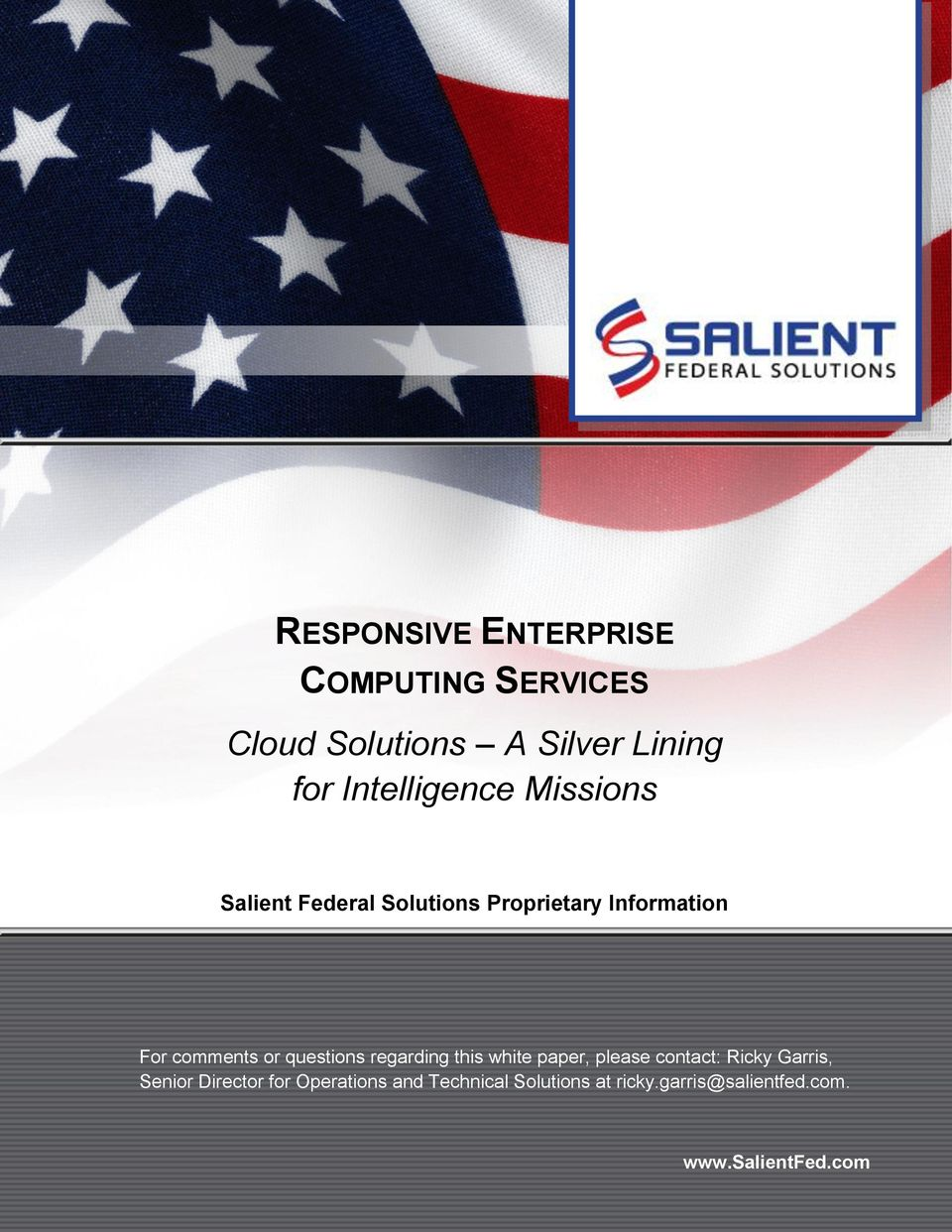 this white paper, please contact: Ricky Garris, Senior Director for Operations and Technical