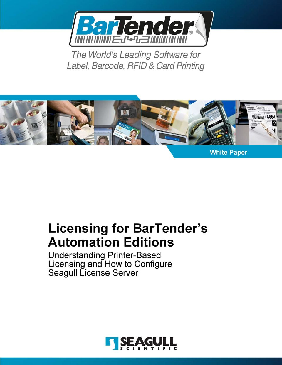 BarTender s Automation Editions Understanding