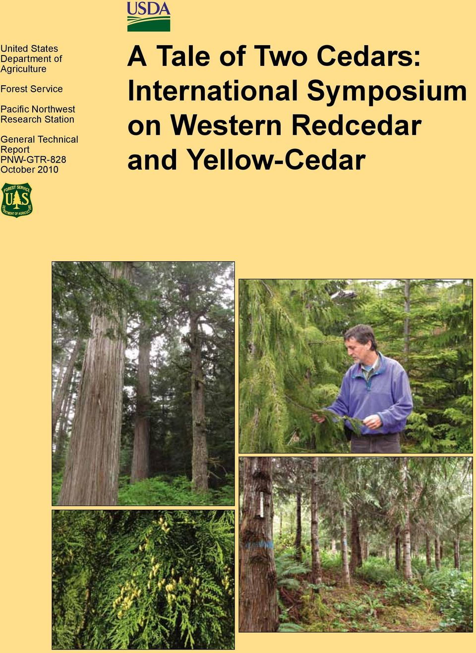 Report PNW-GTR-828 October 2010 A Tale of Two Cedars: